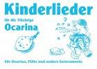 Kinderlieder für die 7 löchrige Okarina
